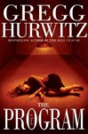 Program, The | Hurwitz, Gregg | Signed First Edition Book