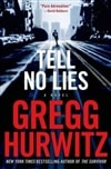 Tell No Lies | Hurwitz, Gregg | Signed First Edition Book