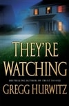 They're Watching | Hurwitz, Gregg | Signed First Edition Book