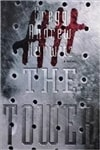 Tower, The | Hurwitz, Gregg | Signed First Edition Book