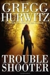 Trouble Shooter | Hurwitz, Gregg | Signed First Edition Book