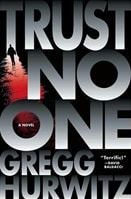 Trust No One | Hurwitz, Gregg | Signed First Edition Book