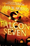 Falcon Seven | Huston, James W. | Signed First Edition Book