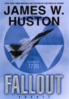 Fallout | Huston, James W. | Signed First Edition Book