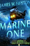 Marine One | Huston, James W. | Signed First Edition Book