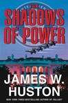 Shadows of Power, The | Huston, James W. | Signed First Edition Book