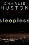 Sleepless | Huston, Charlie | Signed First Edition Book