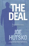 Hutsko, Joe - Deal, The (First Edition)