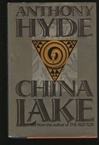 Hyde, Anthony - China Lake (First Edition)