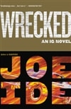 Wrecked by Joe Ide | Signed First Edition Book