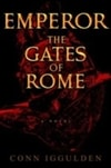 Emperor: The Gates of Rome | Iggulden, Conn | Signed First Edition Book