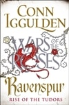 Iggulden, Conn | Ravenspur: Rise of the Tudors | Signed First UK Edition Book
