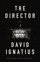 Director, The | Ignatius, David | Signed First Edition Book