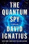 Quantum Spy, The | Ignatius, David | Signed First Edition Book