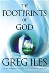 Iles, Greg - Footprints of God, The (Signed First Edition)