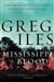 Iles, Greg | Mississippi Blood | Signed First Edition Book