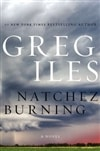 Natchez Burning | Iles, Greg | Signed First Edition Book