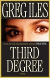 Iles, Greg - Third Degree (Signed First Edition)