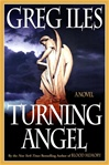 Turning Angel | Iles, Greg | Signed First Edition Thus Trade Paper Book