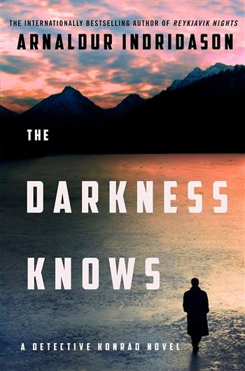 The Darkness Knows by Arnaldur Indridason