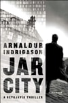 Indridason, Arnaldur | Jar City | First Edition Trade Paper Book