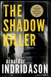 Shadow Killer, The | Indridason, Arnaldur | Signed First Edition Book