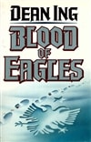 Blood of Eagles | Ing, Dean | Signed First Edition Book