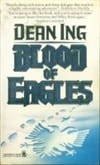Blood of Eagles | Ing, Dean | Signed 1st Edition Mass Market Paperback Book