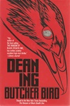 Butcher Bird | Ing, Dean | Signed First Edition Book