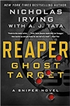 Irving, Nicholas & Tata, A.J. | Reaper: Ghost Target | Signed First Edition Book