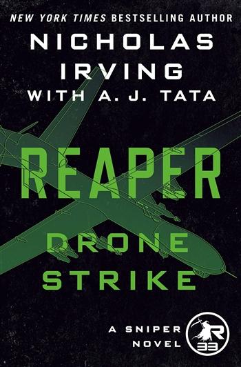 Reaper: Drone Strike by Nicholas Irving & A.J. Tata