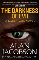 Darkness of Evil | Jacobson, Alan | Signed & Numbered Limited Edition Book