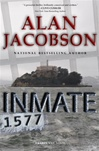 Inmate 1577 | Jacobson, Alan | Signed First Edition Book