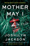 Jackson, Joshilyn | Mother May I | Signed First Edition Book