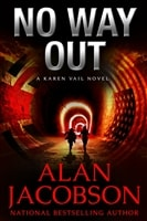 No Way Out | Jacobson, Alan | Signed & Lettered Limited Edition Book