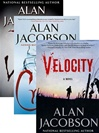 The Karen Vail Trilogy Vol. 1 w/ Slipcase: 7th Victim, Crush, Velocity by Alan Jacobson | Signed Limited Edition Book
