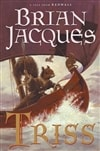 Jacques, Brian | Triss | First Edition Book