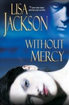 Without Mercy | Jackson, Lisa | Signed First Edition Book
