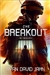 Jahn, Ryan David | Breakout, The | Signed First Edition Book