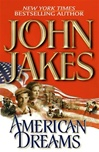 American Dreams | Jakes, John | Signed First Edition Book