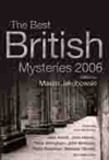 Jakubowski, Maxim (editor) - Best British Mysteries 2006 (First UK Edition)