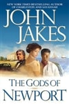Jakes, John - Gods of Newport  (Signed First Edition)