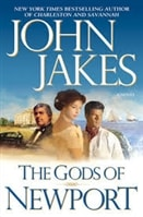 Gods of Newport | Jakes, John | Signed First Edition Book