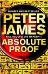 Absolute Proof | James, Peter | Signed First UK Edition Book