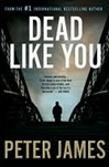 Dead Like You | James, Peter | Signed First Edition Book