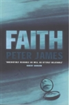 Faith | James, Peter | Signed 1st Edition UK Trade Paper Book