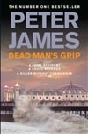 Dead Man's Grip | James, Peter | Signed First UK Edition Book