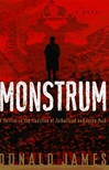 James, Donald - Monstrum (First Edition)