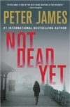 Not Dead Yet | James, Peter | Signed First Edition Book