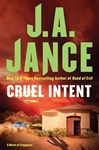 Jance, J.A. - Cruel Intent (Signed First Edition)